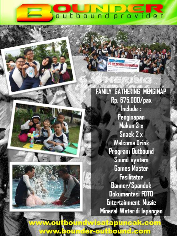 Paket harga outbound family gathering menginap
